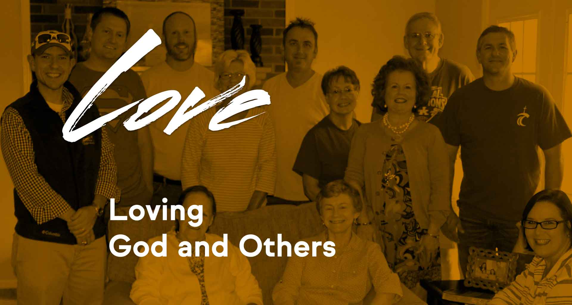Love: Loving God and Others
